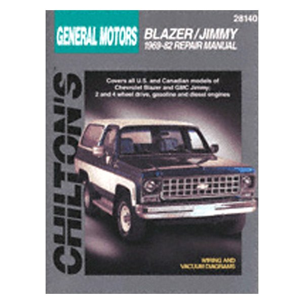 Chilton 28140 General Motors Blazer Jimmy Repair Manual