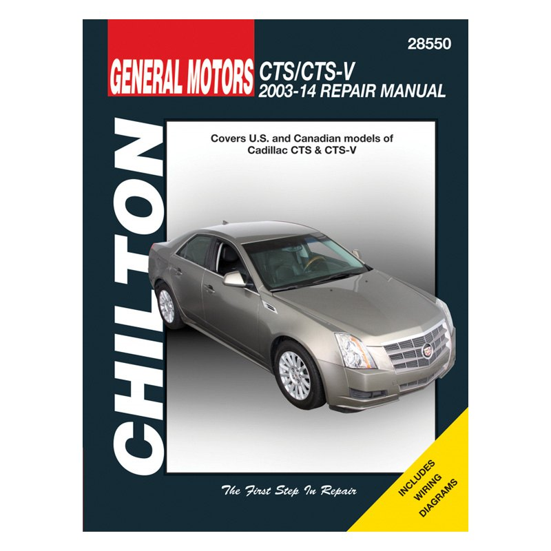 Chilton 28550 General Motors Cts Cts V Repair Manual
