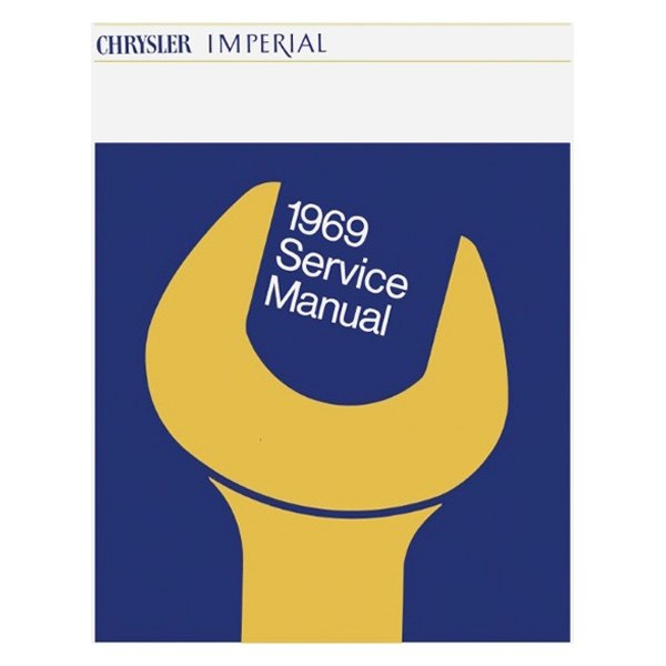 Detroit Iron® - 1969 Chrysler Imperial Service Manual on