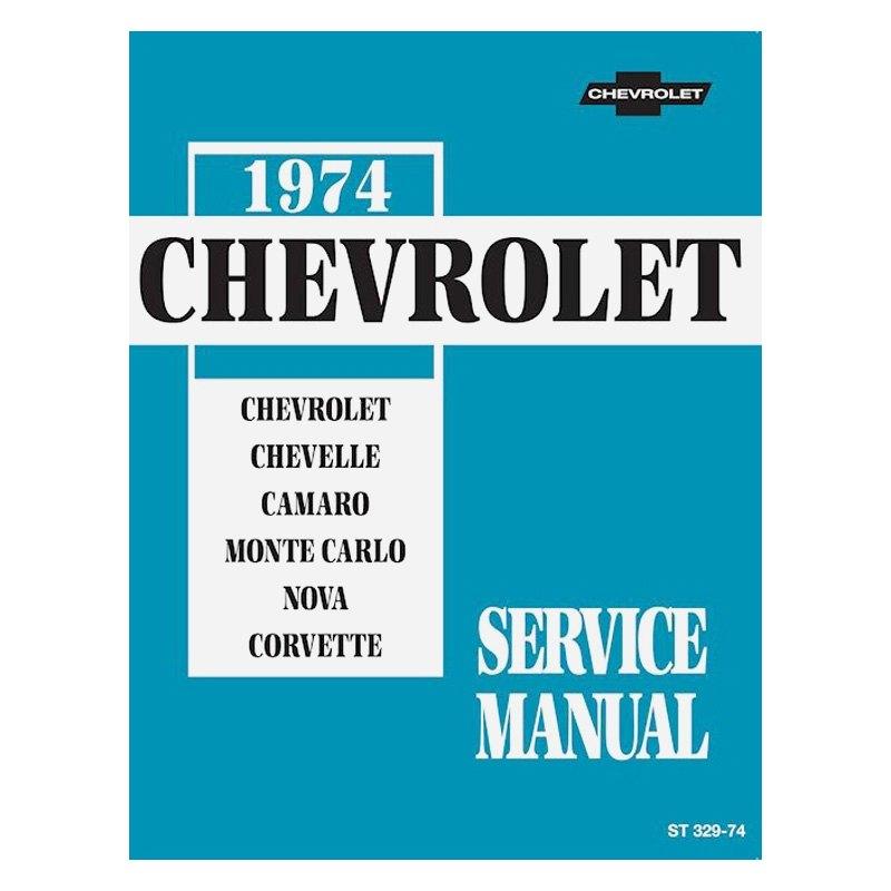 detroit iron dprgm 155 74sm 1974 chevrolet service manual carid com rh carid com 1980 Chevrolet 1975 Chevrolet