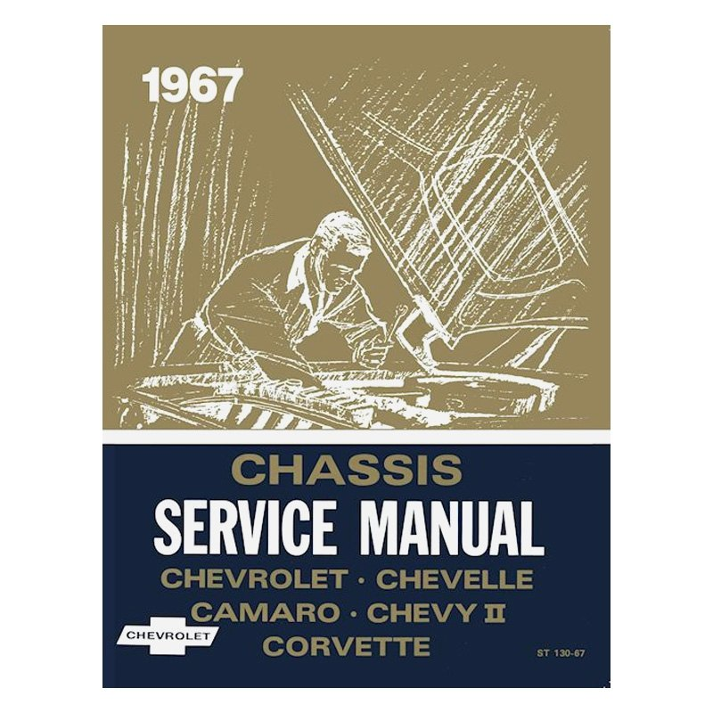 Detroit Iron® - 1967 Chevy Chassis Service Manual