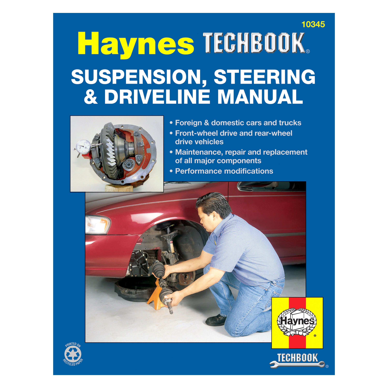 Haynes Manuals® - Suspension, Steering and Driveline Techbook