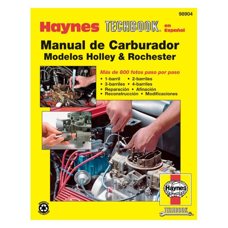 Rochester Holley Carburetor Manual Spanish Haynes Repair Manuals