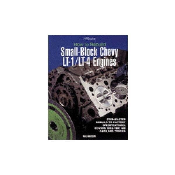 Chevy Lt1 Short Block 4 Bolt Main: HP Books® 978-155788393-3