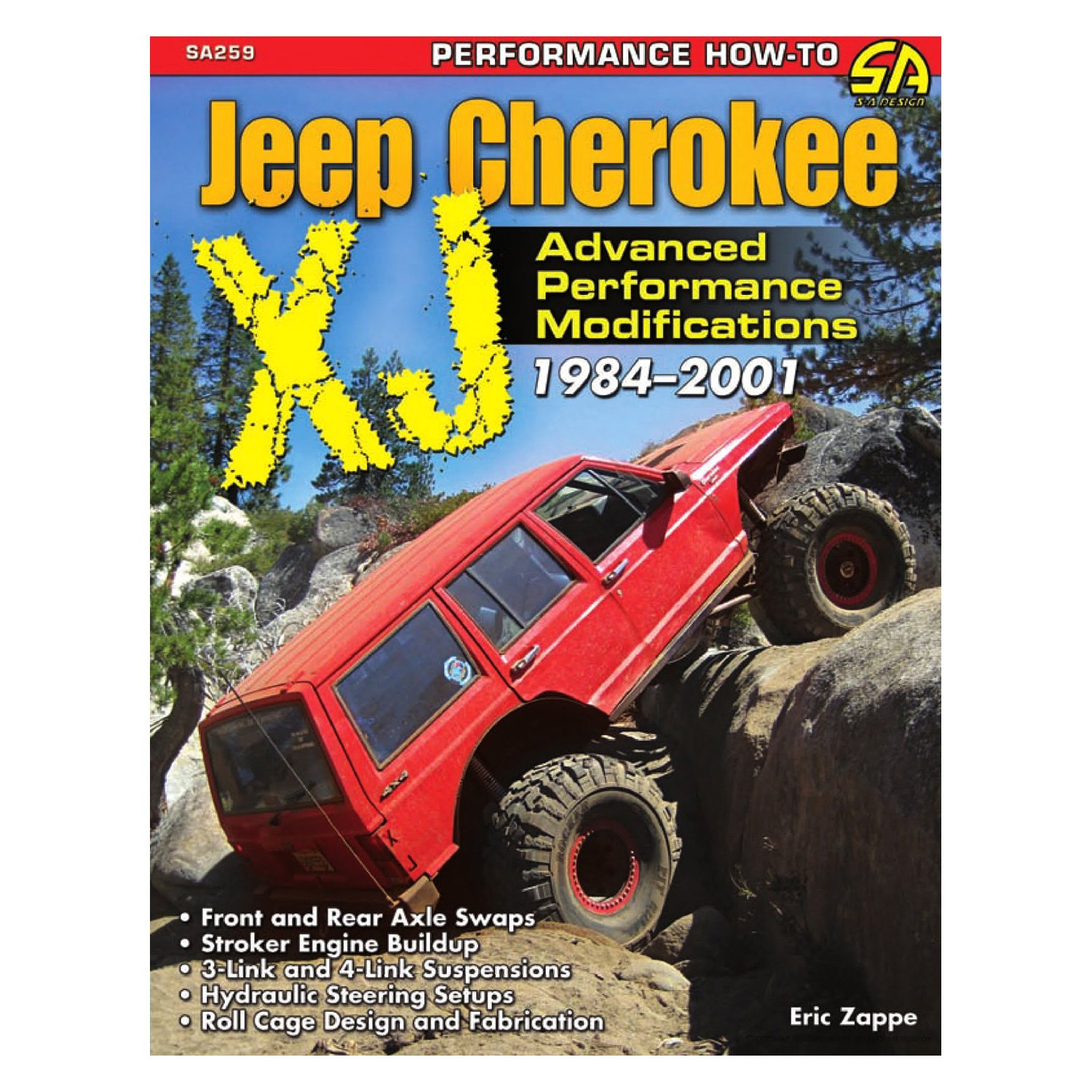 S-A Design® - Jeep Cherokee XJ 1984-2001: Advanced Performance Modifications