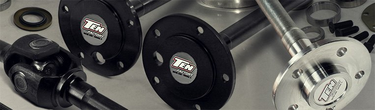 TEN Factory Performance Axle Kits & Shafts